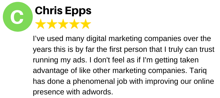 I've used many digital marketing companies over the years this is by far the first person that I truly can trust running my ads. I don't feel as if I'm getting taken advantage of like other marketing companies. Tariq has done a phenomenal job with improving our online presence with adwords.